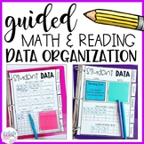 Guided Reading and Math Data Organization