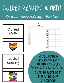 Guided Reading and Math Group Recording Sheets