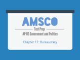 Guided Reading for AMSCO AP US Government - Chapter 11: Bu