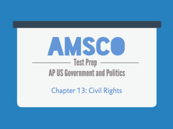 Guided Reading for AMSCO AP US Government - Chapter 13: Civil Rights