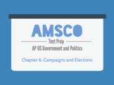 Guided Reading for AMSCO AP US Government - Chapter 6: Campaigns and Elections