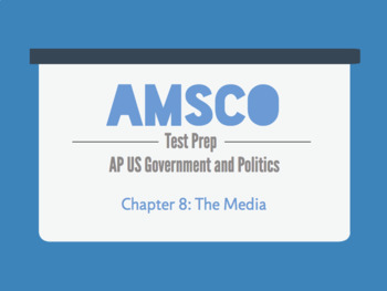 Guided Reading for AMSCO AP US Government - Chapter 8: The Media