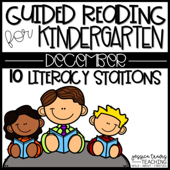 Guided Reading for Kindergarten - December