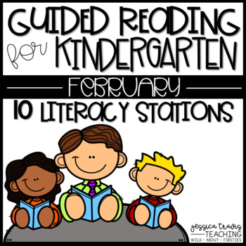 Guided Reading for Kindergarten ~ FEBRUARY