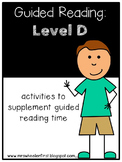 Kindergarten Guided Reading: Level D