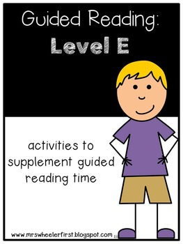 Kindergarten Guided Reading: Level E