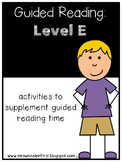 Kindergarten Guided Reading: Level E