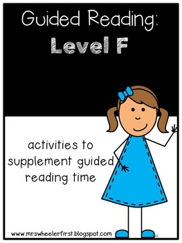 First Grade Guided Reading: Level F