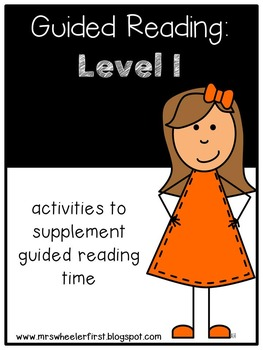 First Grade Guided Reading: Level I