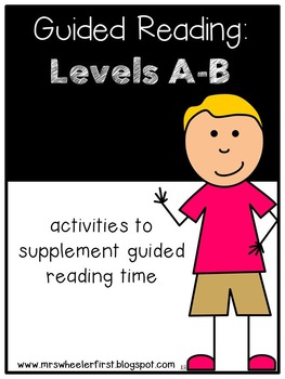 Kindergarten Guided Reading: Levels A and B