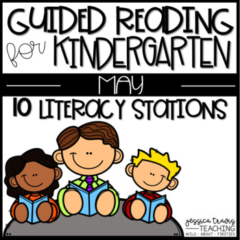 Guided Reading for MAY ~ Kindergarten