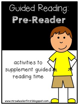 Kindergarten Guided Reading: Pre-Readers