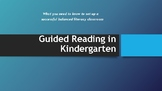 Guided Reading in Kindergarten- Setting Up Your Room For Success