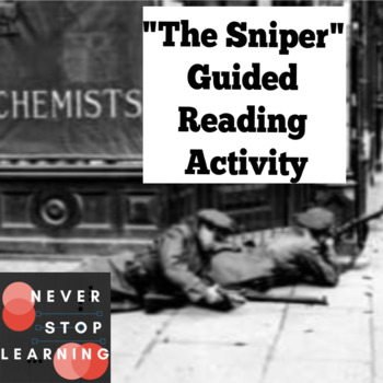 "Guided Reading of ""The Sniper"" by Liam O'Flaherty"