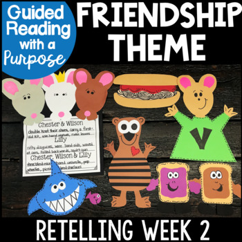 Friendship Guided Reading with a Purpose Retelling