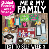 Family Unit Guided Reading with a Purpose Text to Self