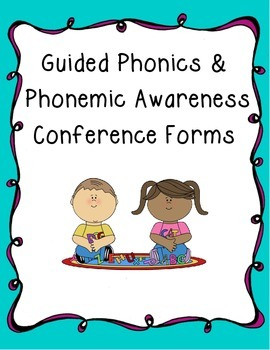 Guided Reading:Phonics/Phonemic Awareness Conference/Observation Forms!