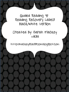 Guided Reading/Reading Recovery Labels {Black and White}