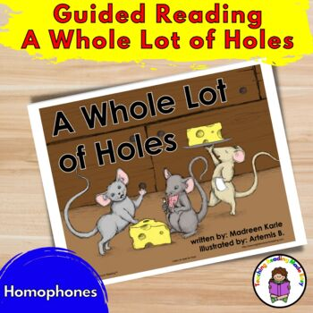 Guided Reading/Teaching Homophones Sight Word Book -A Whol