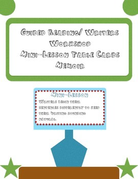 Guided Reading/Writers Workshop Mini-Lesson Table Cards (Memoir)