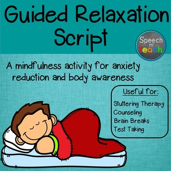 Guided Relaxation Script for Kids