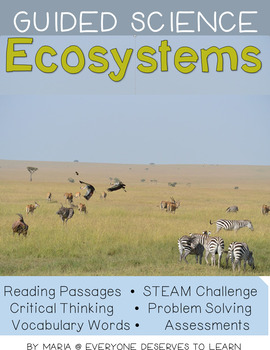 Guided Science: Ecosystems STEAM Unit