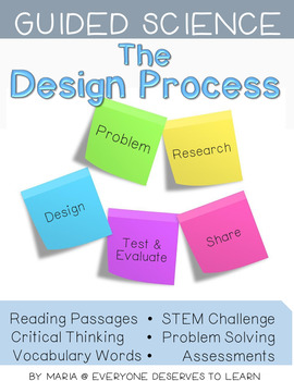 Guided Science: The Design Process STEM Unit