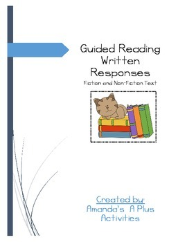 Guided/Shared/Buddy/Independent Reading Written Responses - Fiction & NF Text