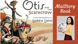 Guided-Shared Reading Interactive Read Aloud + Activity: Otis and the Scarecrow