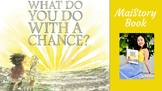 Guided-Shared Reading Interactive Read Aloud - What Do You Do with a Chance
