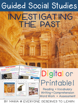 Guided Social Studies: Investigating the Past
