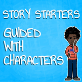 Guided Story Starters
