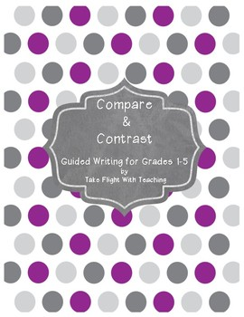 Guided Writing: Compare and Contrast