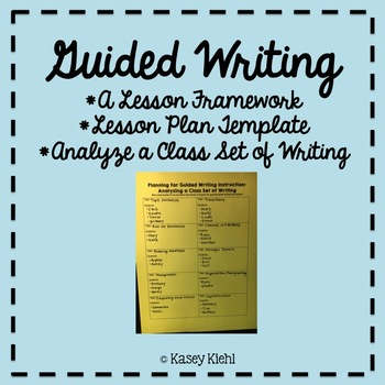 Guided Writing: Lesson Plan Template, Framework, and Data