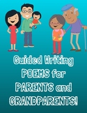Guided Writing-Poems for Parents and Grandparents