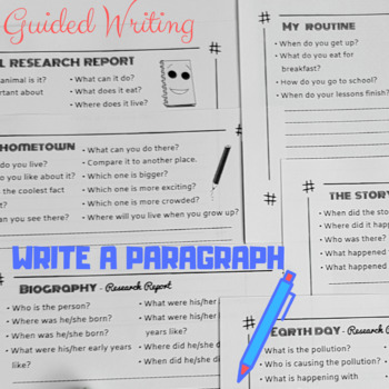Write a Narrative Paragraph / Research Report - Guided Writing