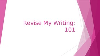 Guided Writing Revision - Step by Step Powerpoint for Students