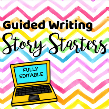 Guided Writing Story Starters