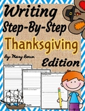 Writing Step-By-Step (The First Thanksgiving)