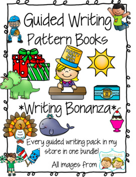 Guided Writing - Writing Bonanza *BUNDLE* Pattern Prompts for Emerging Writers