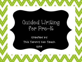 Guided Writing for Pre-K