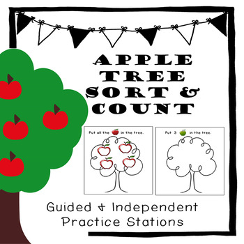 Guided and Independent Counting Practice Apple Sort and Count- Black/White/Color