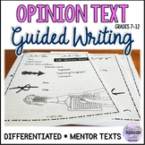 Persuasive Writing/Opinion Text Guided Writing Resource Di