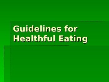 Guidelines for Healthy Eating Habits