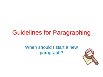 Guidelines for Paragraphing PowerPoint presentation (teacher's version)