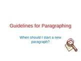 Guidelines for Paragraphing PowerPoint presentation (teach
