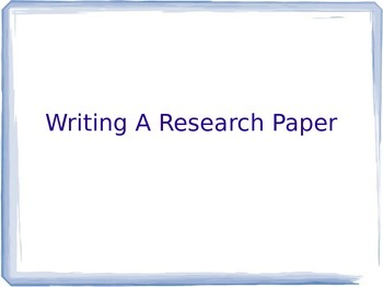 Guidelines for Writing a Research Paper
