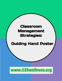 Guiding Hand for Behavior and Classroom Management