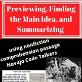 Guiding Reading-previewing, main idea, and summarizing of Navajo Code Talkers