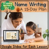 Guiding Writers: Name Writing (A Kindergarten Writing Unit)